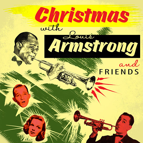 Christmas With Louis Armstrong & Friends von Various Artists