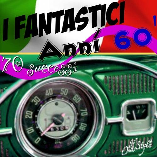 I fantastici Anni 60' - The Fantastic Italian 60' (70 Successi, 70 Italy Hits Songs) de Various Artists