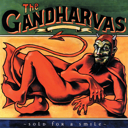 Sold For A Smile by The Gandharvas