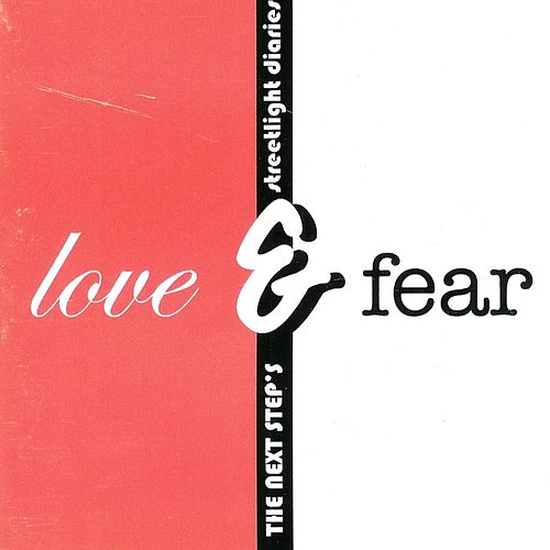Love & Fear by The Next Step