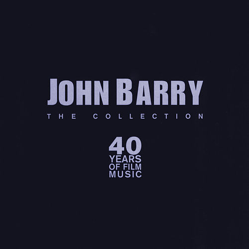 John Barry The Collection by Various Artists