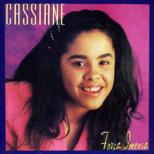 Força Imensa by Cassiane