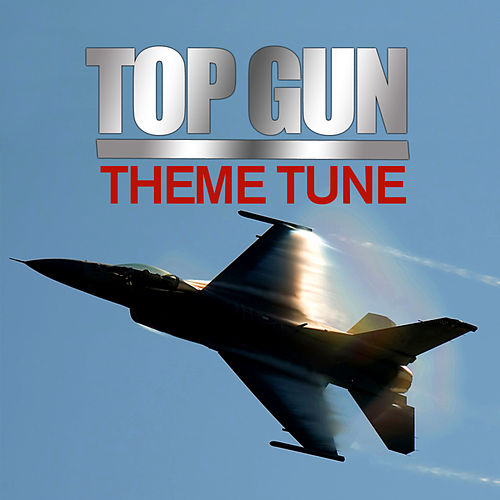 Top Gun Anthem by Mark Ayres