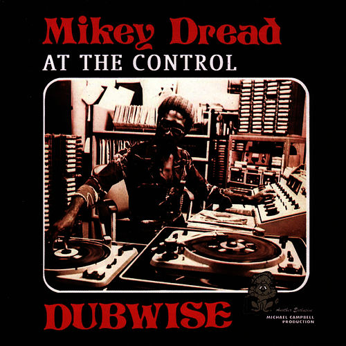 Mikey Dread Dubwise by Mikey Dread