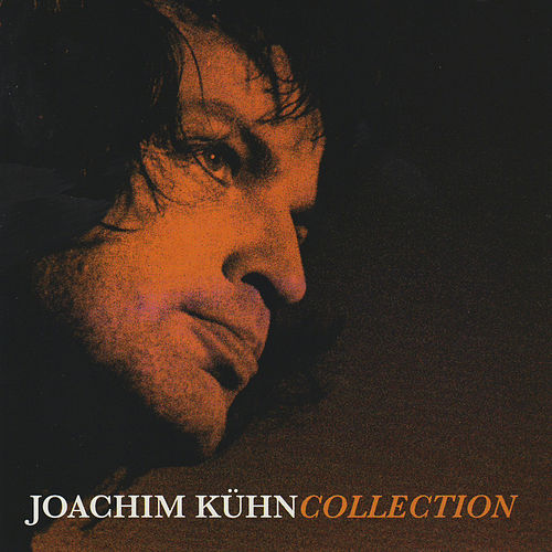 The Joachim Kühn Collection de Joachim Kühn