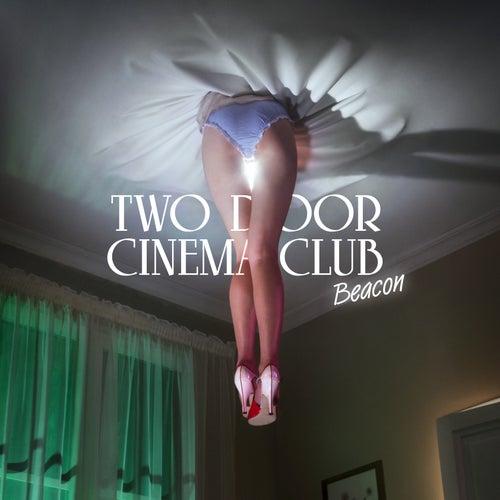 Beacon (Special Edition) by Two Door Cinema Club