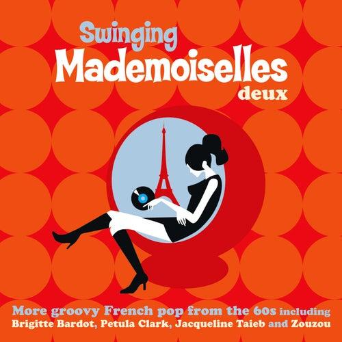 Swinging Mademoiselles Deux von Various Artists
