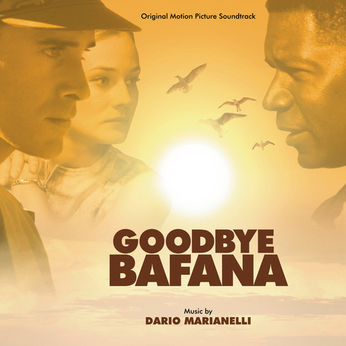 Goodbye Bafana by Dario Marianelli