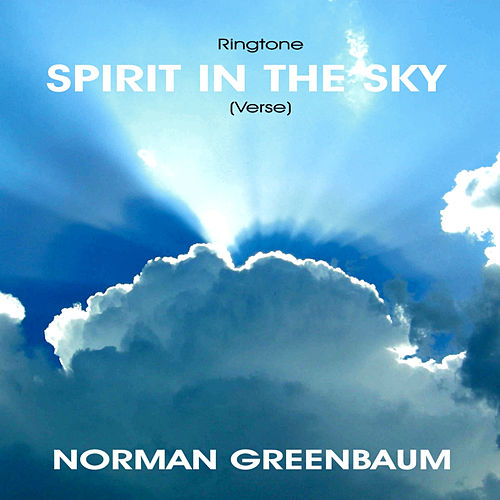 Spirit in the Sky - Verse de Norman Greenbaum