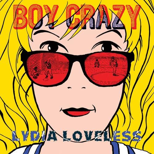 Boy Crazy by Lydia Loveless