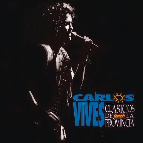 Clásicos de la Provincia by Carlos Vives