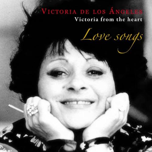 Love Songs: Victoria From The Heart de Victoria de los Ángeles