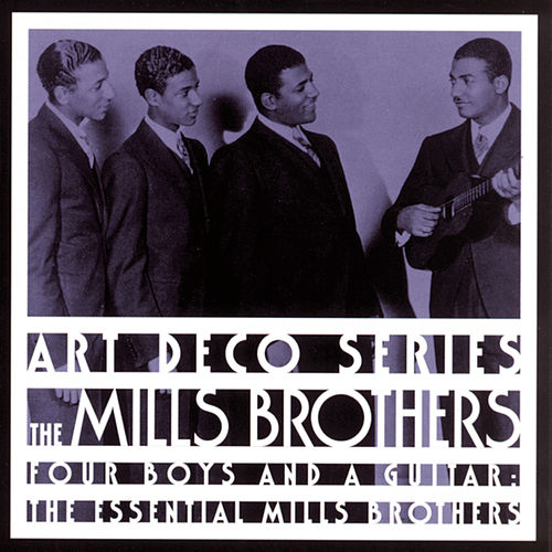 The Essential Mills Brothers: Four Boys And A Guitar de The Mills Brothers