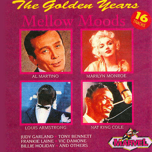 The Golden Years - Mellow Moods by Various Artists