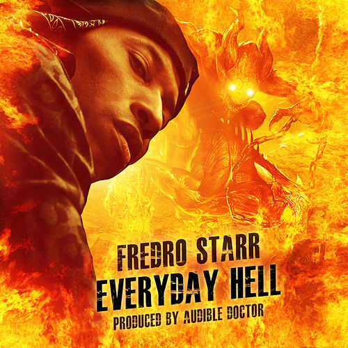 Everyday Hell Single de Fredro Starr
