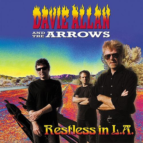 Restless in L.A. von Davie Allan & the Arrows