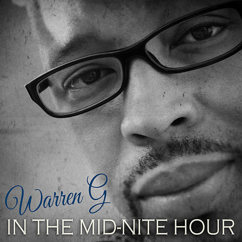 In the Midnite Hour by Warren G