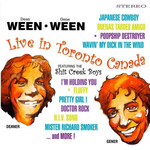 Live In Toronto Canada (feat. The Shit Creek Boys) von Ween