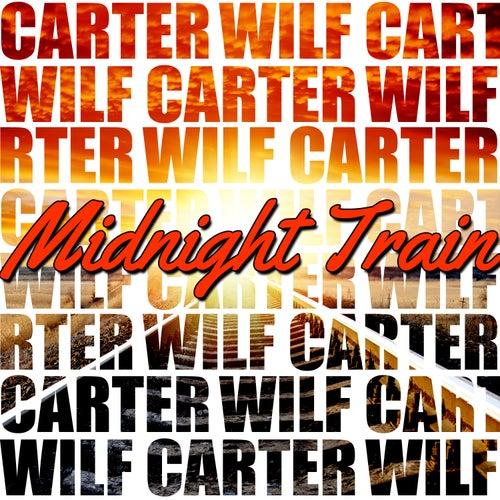 Midnight Train by Wilf Carter