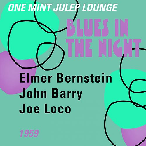 Blues in the Night (One Mint Julip Lounge 1959) von Various Artists