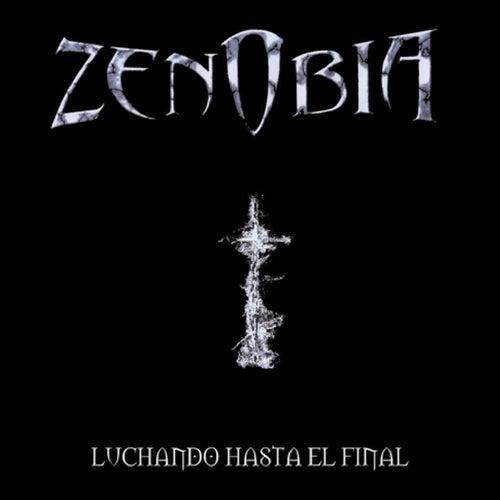 Luchando Hasta El Final by Zenobia