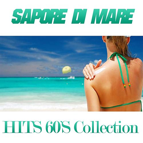 Sapore di mare (Hits 60's Collection) de Various Artists