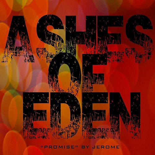 Promise (from 'Ashes of Eden') von Jerome