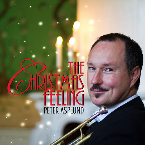 The Christmas Feeling by Peter Asplund