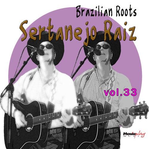 Sertanejo Raiz, Vol.33 von Various Artists