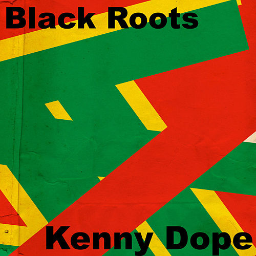 Black Roots by Kenny 'Dope' Gonzalez