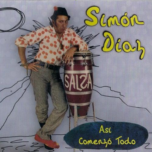 Asi Comenzo Todo de Simón Díaz