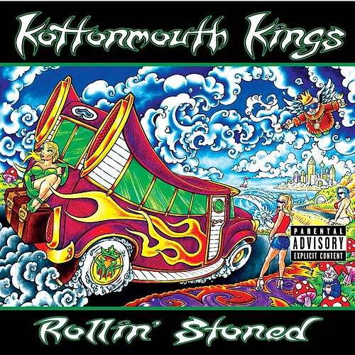 Rollin' Stoned von Kottonmouth Kings