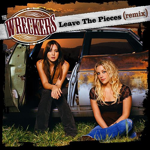 Leave The Pieces [Remix] by The Wreckers