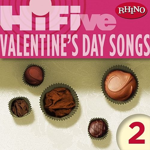 Rhino Hi-Five: Valentine's Day Songs 2 de Various Artists