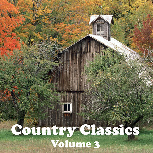 Country Classics Volume 3 by Various Artists