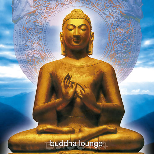 Buddha Lounge von Various Artists