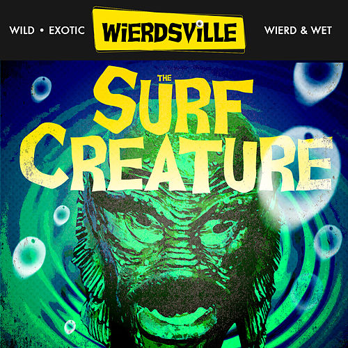 Weirdsville - The Surf Creature di Various Artists