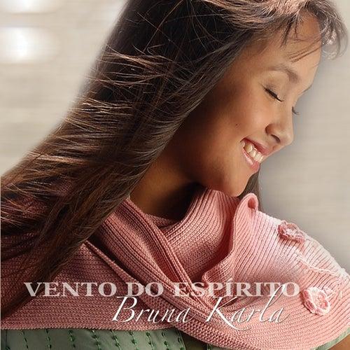 Vento do Espírito by Bruna Karla