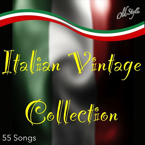 Italian Vintage Collection (The best of Italian Songs) de Various Artists
