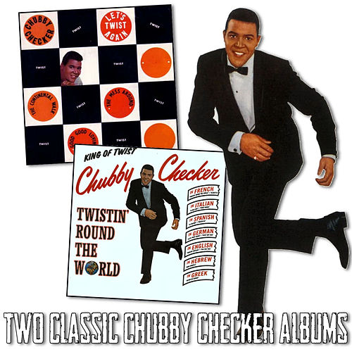 Let's Twist Again / Twistin' Round the World de Chubby Checker