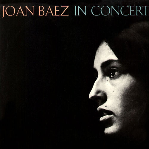 Joan Baez in Concert (Live) by Joan Baez