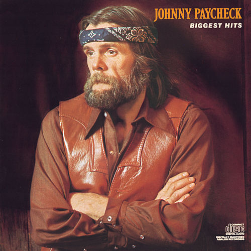 Biggest Hits de Johnny Paycheck
