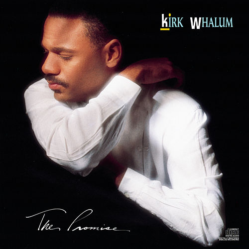 The Promise by Kirk Whalum
