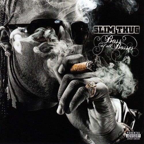 Boss of All Bosses de Slim Thug