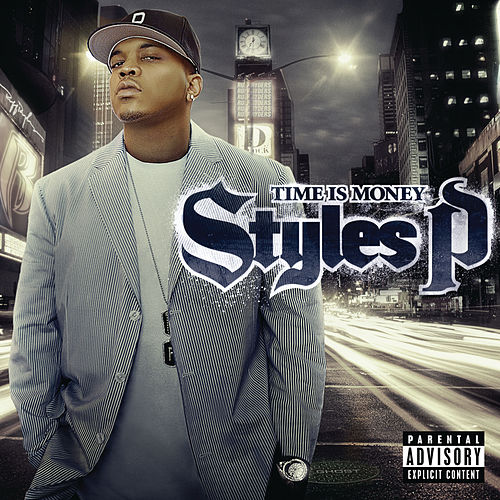 Time Is Money di Styles P