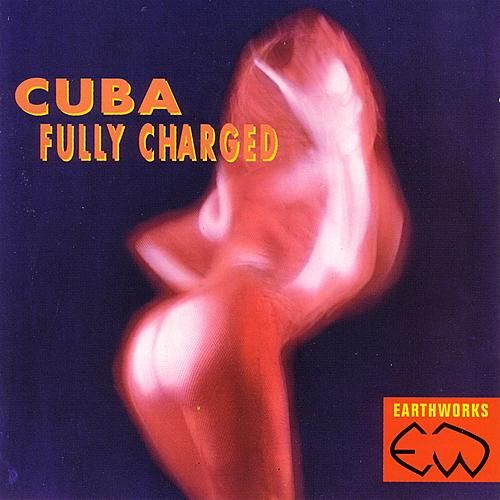 Cuba - Fully Charged de Various Artists