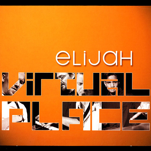 Virtual Place von Elijah