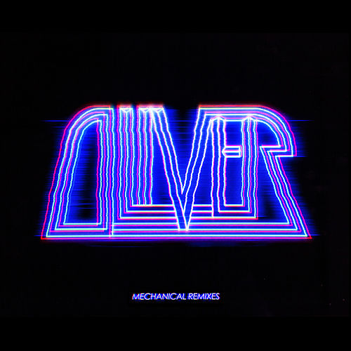 Mechanical Remixes by Oliver