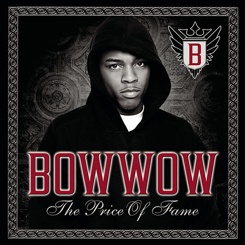 The Price Of Fame de Bow Wow