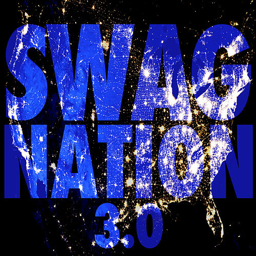 Swag Nation 3.0 by Various Artists